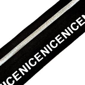 Резинка декоративная №22 черная серебро полоса белая надпись NICE 4см уп 10 м фото
